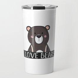 I Love Bears Travel Mug