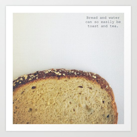 Bread & Water  Art Print