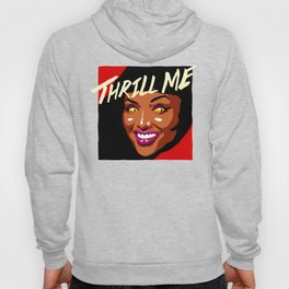 Thrill Me Hoody