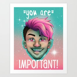 Markiplier - You Are Important Art Print