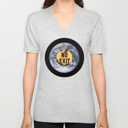 No exit earth sign - protest climate change Unisex V-Neck