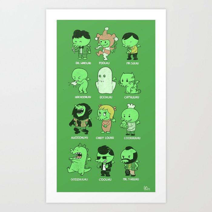 Cthul-Who?  Art Print
