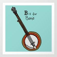B is for Banjo  Art Print