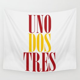 UNO DOS TRES Wall Tapestry