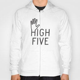 High Five Hoody
