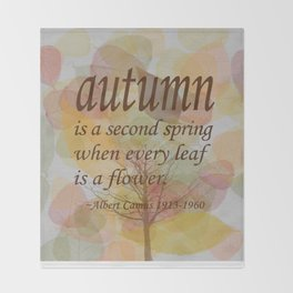 "Albert Camus Quote, ""Autumn is..."" 8x10 print Throw Blanket"
