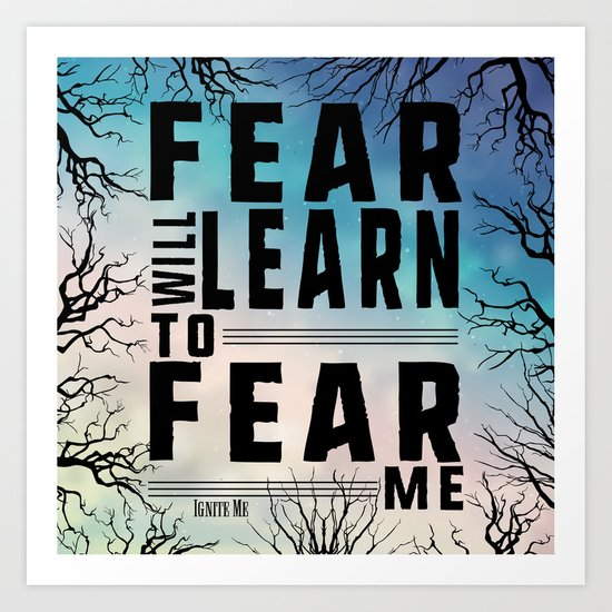 Shatter Me - Fear Art Print