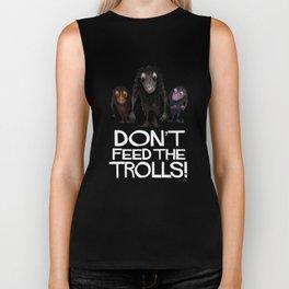 Don't Feed the Trolls! Biker Tank