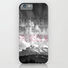 FIRE INSIDE ME iPhone 6s Slim Case