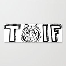 T (tiger) IF Canvas Print