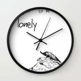 To be Free is often to be Lonely Wall Clock