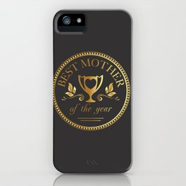 Mother's day golden trophy iPhone Case