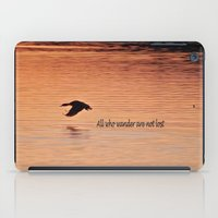 not all who wander iPad Cases featuring Wander by Nonna Originals