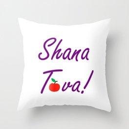 Shana Tova means 'sweet new year'- Rosh Hashanah or Jewish Near year greetings Throw Pillow