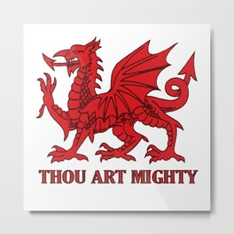 Thou Art Mighty Red Dragon Welsh Rugby Metal Print