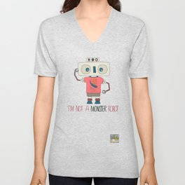 I'm not a monster robot! Unisex V-Neck