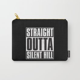 Straight Outta Silent Hill Carry-All Pouch