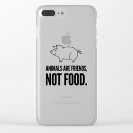 Animals are friends, not food | vegan vegetarian gift Clear iPhone Case