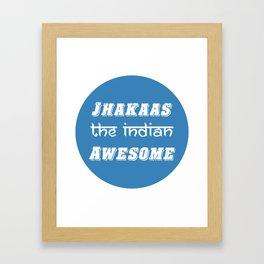 Jhakaas Framed Art Print