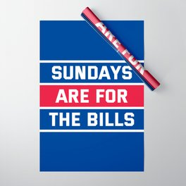 Sundays Are for the bills Wrapping Paper