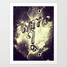 What I've Wondered For Years Art Print