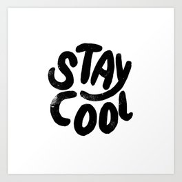 Stay Cool Vintage B&W Art Print