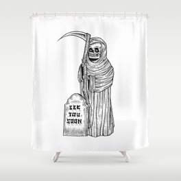 see you soon Shower Curtain