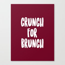 CRUNCH FOR BRUNCH Canvas Print