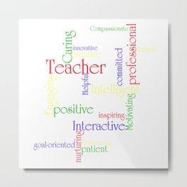 Teacher Metal Print