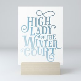 High Lady Winter Court Mini Art Print