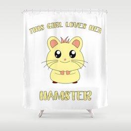 Funny This Girl Loves Her Hamster Love Cute Kids Girlie Pet Design Shower Curtain