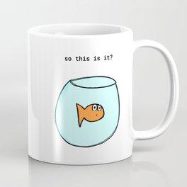 So this is it? Coffee Mug