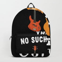 No such thing as too many Guitars (Gift) Backpack