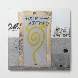Help Artists > Have a good day! Graffiti Metal Print