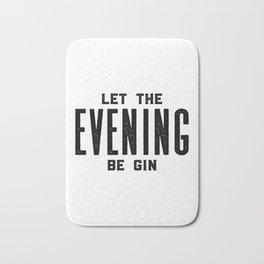 GIN AND TONIC, Let The Evening Be Gin, Bar Decor,Bar Cart,Bar Wall Art,Home Bar Decor,Party Decor,Al Bath Mat