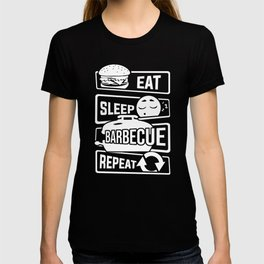 Eat Sleep Barbecue Repeat - Grill BBQ Smoker T-shirt