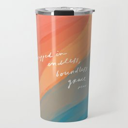 wrapped in endless, boundless grace Travel Mug