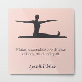 Pilates Inspiration Metal Print