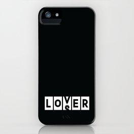 Loser Lover Funny Novelty Sarcasm Gamer Gift iPhone Case