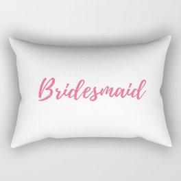 Bridesmaid - Bridesmaid Gift Rectangular Pillow