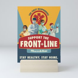 Support the Front Line Mini Art Print