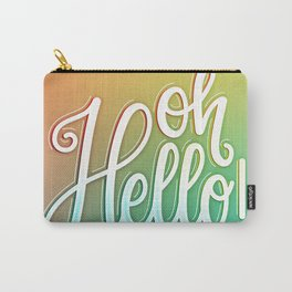 Oh, Hello! (Handlettering, Calligraphy, Quote Art) // Orange, Green, Yellow Carry-All Pouch