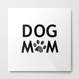 Black paw print with hearts. Dog mom text. Happy Mother's Day background Metal Print