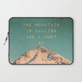 Mountain Is  Calling Laptop Sleeve
