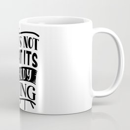 That's Not Sweat It's My Body Crying Fitness Bodybuilding Funny Coffee Mug