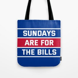 Sundays Are for the bills Tote Bag