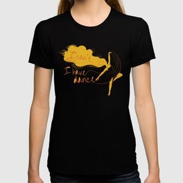 I can't, I have dance - Yellow T-shirt