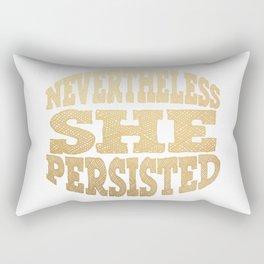 NEVERTHELESS, SHE PERSISTED (Gold) Rectangular Pillow