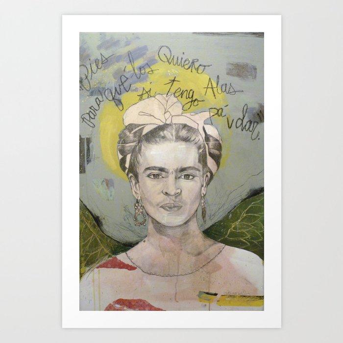 """Frida """"Pies, para que los quiero?"""" Art Print"""