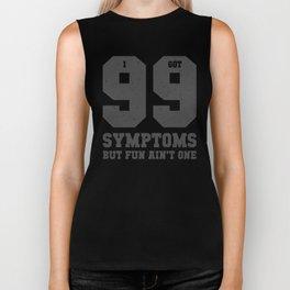 99 Symptoms Biker Tank